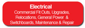 Commercial Fit Outs, Upgrades, Relocations, General Power & Switchboards, Maintenance & Repair
